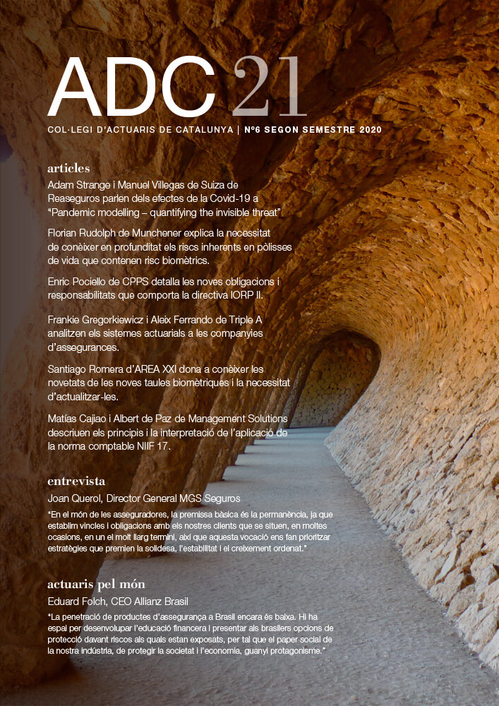 ADC21. Col·legi d'Actuaris de Catalunya, N6 Segon Semestre 2020