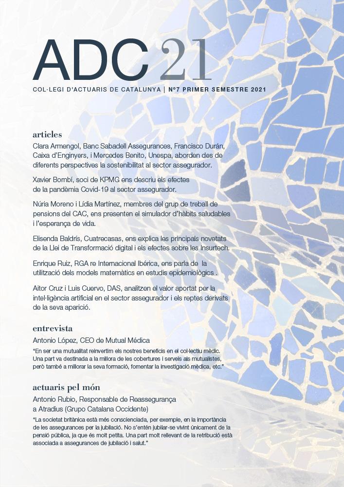 ADC21. Col·legi d'Actuaris de Catalunya, N7 Primer Semestre 2021